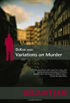 Dekok and Variations on Murder by A. C.…