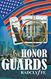 Radclyffe: Honor Guards