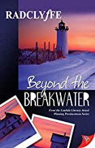 Beyond the Breakwater by Radclyffe