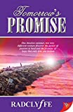 Radclyffe: Tomorrow's Promise