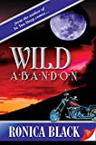 Black, Ronica: Wild Abandon