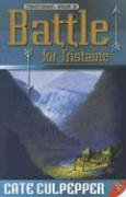 Battle for Tristaine: Tristaine Book Two by…