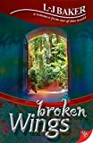 L-j Baker: Broken Wings