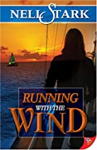 Running With the Wind by Nell Stark