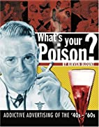 What's Your Poison?: Addictive Advertising…