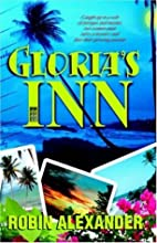 Gloria's Inn by Robin Alexander