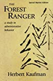 Kaufman, H.: The Forest Ranger: A Study in Administrative Behavior