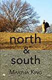 King, Martha: North &amp; South
