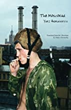 The Moscoviad by Yuri Andrukhovych