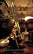 Medicine and Jewish Law, Vol. 3 by Fred…