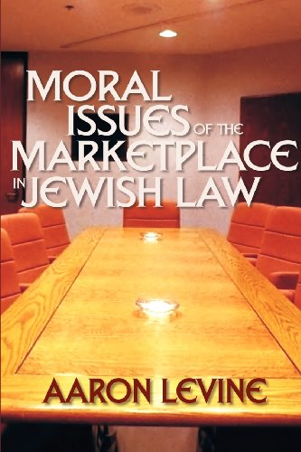 moral-issues-of-the-marketplace-in-jewish-law-yashar-ethics