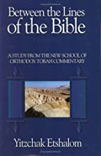 Between the Lines of the Bible by Yitzchak…