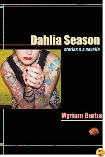 TDahlia Season: stories & a novella (Future Tense)