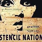 Stencil Nation: Graffiti, Community, and Art…