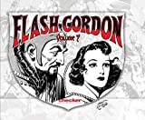Raymond, Alex: Alex Raymond's Flash Gordon 7