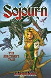 Edgington, Ian: Sojourn 5: The Sorcerer&#39;s Tale
