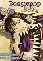 Boogiepop Dual, Vol. 1 by Kouhei Kadono