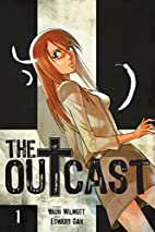 The Outcast, Volume 1 by Vaun Wilmott