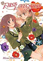 First Love Sisters 1 by Mako Komano