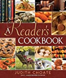 Choate, Judith: A Reader's Cookbook