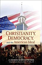 Christianity, Democracy, And The American…