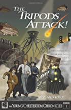 The Tripods Attack! (The Young Chesterton…