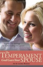 The Temperament God Gave Your Spouse by Art…