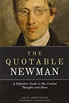 The Quotable Newman: The Definitive Guide to…