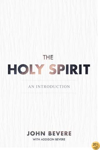 TThe Holy Spirit: An Introduction