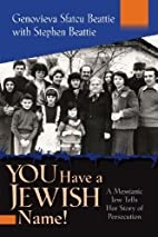 You Have a Jewish Name!: A Messianic Jew…