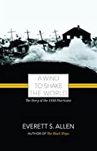 A Wind to Shake the World: The Story of the…
