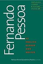Fernando Pessoa as English Reader and Writer…