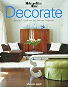 Decorate: Insider's Tips from Top…