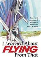 I learned about flying from that! by Editors…