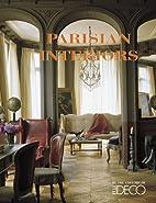 Parisian Interiors by Editors of Elle Decor