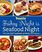 Woman's Day Friday Night is Seafood Night by…
