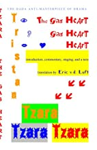 The Gas Heart by Tristan Tzara