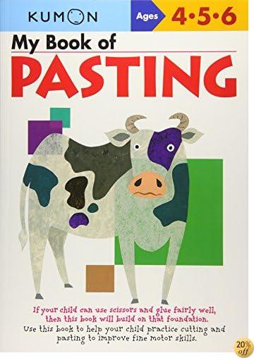 TMy Book of Pasting (Kumon Workbooks)