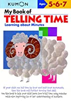 My Book of Telling Time: Learning About…