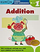 Grade 1 Addition (Kumon Math Workbooks) by…