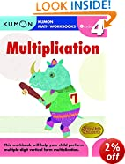 Multiplication Grade 4 (Kumon Math Workbooks)