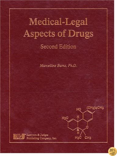 Medical-Legal Aspects of Drugs, Second Edition