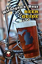 Michigan's Best Beer Guide by Kevin…