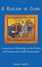 A Realism of Glory: Lectures on Christology…