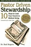 Rod Rogers: Pastor Driven Stewardship: 10 Steps to Lead Your Church to Biblical Giving