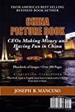 Joseph R. Mancuso: China Picture Book: The Ceo Clubs in China
