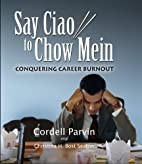 Say Ciao to Chow Mein: Conquering Career…