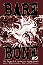 Bare Bone #9 by Kevin L. Donihe