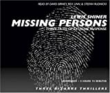 Shiner, Lewis: Missing Persons