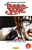Jimmy Palmiotti: Painkiller Jane: Things Explode TPB (v. 2)